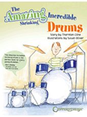 Amazing Incredible Shrinking Drums, The