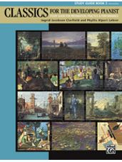 Classics for the Developing Pianist, Study Guide Book 2