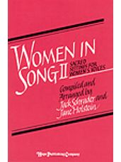 Women in Song II - Sacred Settings for Womens Voices