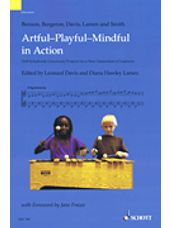 Artful-playful-mindful In Action Orff-schulwerk Classroom Projects For A New Generatio