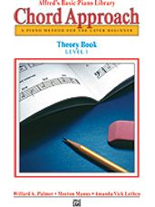 Alfred's Basic Piano Chord Approach Theory Book 1