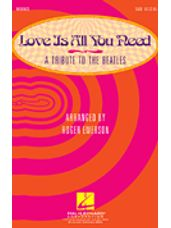 Love Is All You Need (A Tribute to the Beatles) (arr. Roger Emerson)