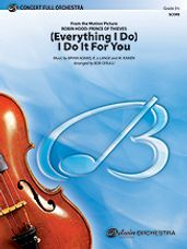 (Everything I Do) I Do It for You (Full Score)
