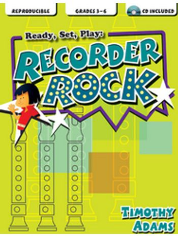 Ready, Set, Play: Recorder Rock