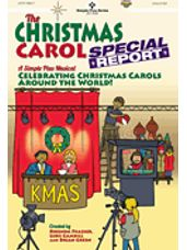 Christmas Carol Special Report, The