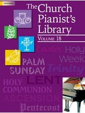 Church Pianist's Library, Vol. 18, The