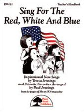 Sing for the Red, White and Blue